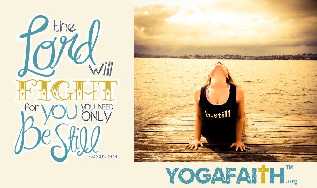 YogaFaith Be Still