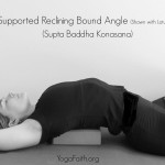 Supported Reclining Bound Angle Be Still Challenge