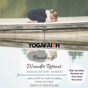 ! YogaFaith Breathe & Wander Retreat A Christian yoga retreat Longbranch, WA Oct 2017