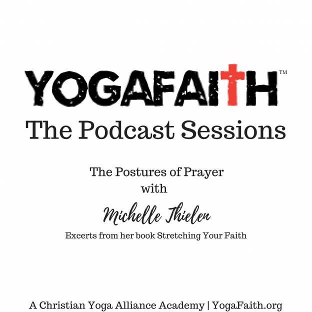The Postures of Prayer Podcast