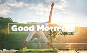 Good Morning Yoga Sequence Video Blog Christian Yoga Articles