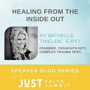 JuST Blog YogaFaith Michelle Thielen Healing