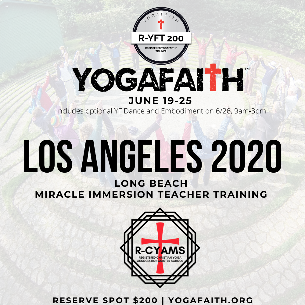 Yogafaith Los Angeles 2020 Miracle Immersion And Teacher Training Yogafaith